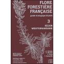 Flore forestière française Tome 3, Région méditerranéenne