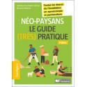 Néo-Paysans: le guide (très) pratique