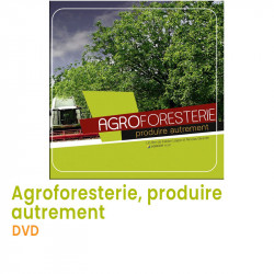 Agroforesterie, produire...